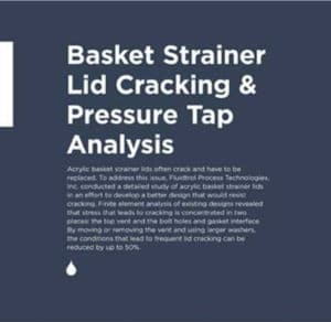 Basket Strainer Lid Cracking Analysis