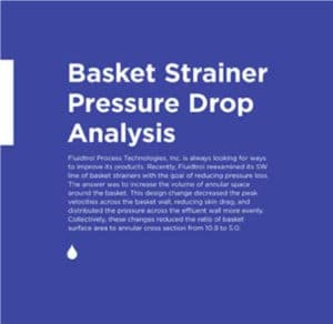 Basket Strainer Pressure Drop Analysis